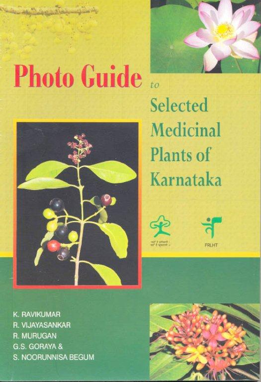Photo Guide to Selected Medicinal Plants of Karnataka